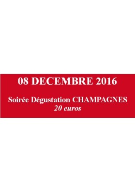 PASS SOIREE 09.12.2016 - CHAMPAGNE